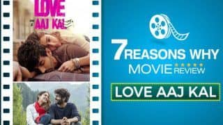 Here Are 7 Reasons Why You Should or Should Not Watch Love Aaj Kal