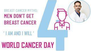 World Cancer Day 2020: Expert Speaks, Male Breast Cancer is a Growing Concern