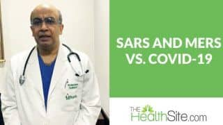 How is COVID-19 Different From SARS And MERS? Dr. Vivek Nangia Answers