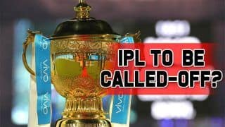 Amid Growing Coronavirus Threat, IPL 2020 Could be Called Off: Reports