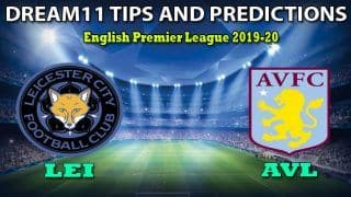 LEI vs AVL Dream11 Team Prediction, English Premier League 2020, EPL: Captain And Vice-Captain, Fantasy Football Tips Leicester City vs Aston Villa at King Power Stadium 1:30 AM IST
