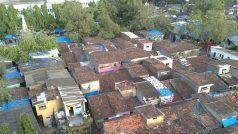 मुंबई: सबसे बड़े स्लम एरिया धारावी में कोरोना संक्रमितों की संख्या हुई 13, अब तक दो की मौत