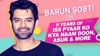 EXCLUSIVE: 'Asur' Star Barun Sobti Gets Nostalgic as 'Iss Pyaar Ko Kya Naam Doon' Clocks 9 Years