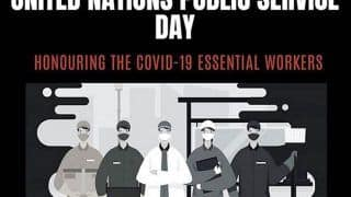 United Nations Public Service Day 2020: Role of Public Servants During COVID-19 Pandemic