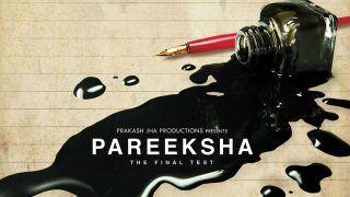 Prakash Jha's Next Film 'Pareeksha-The Final Test' to Release on ZEE5- Know Details