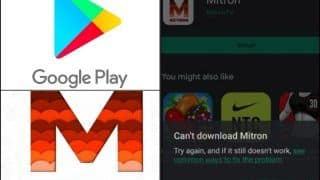 Google Play Store Pulls Down India's Mitron App After Pakistani Software Developer Company Claimed to be Its Original Owner