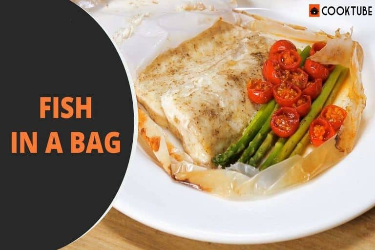 Fish in a Bag Recipe: Follow The Given Steps to Make This Delicious Dish at Home