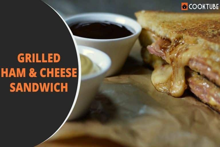 Grilled Ham & Cheese Sandwich: Not Enough Time to Cook? Try Out This Simple And Wholesome Snack