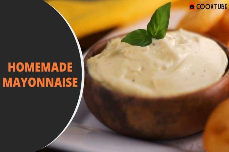 Homemade Mayonnaise Recipe: Why Buy From The Store When You Can Make it at Home