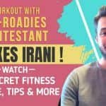 Watch Xerxes Irani Show How to Exercise Correctly as You Stay at Home During Lockdown