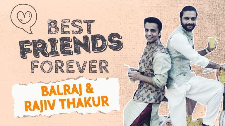 Rajiv Thakur And Balraj Syal Talk About Their Friendship And Comedy Circus