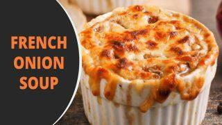 French Onion Soup Recipe: Follow The Steps to Make This Delicious Dish at Home