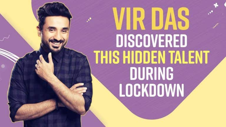 Vir Das Gives an Insight Into his Lockdown Activities- Watch Interview