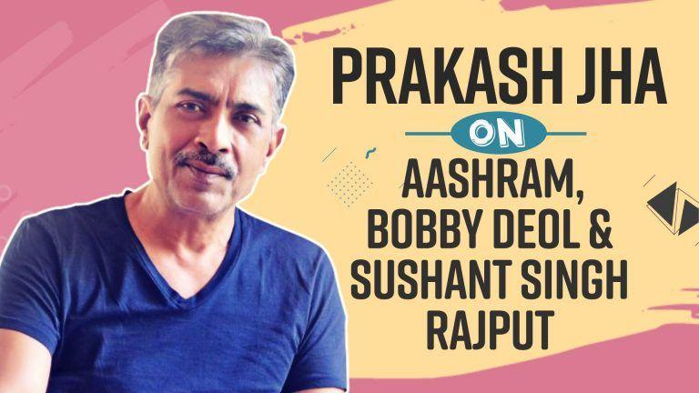 Prakash Jha Talks About Casting Bobby Deol in Upcoming Webseries Aashram