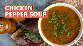 Watch: Chicken Pepper Soup - Give Yourself a Protein-Rich Tasty Diet This Weekend