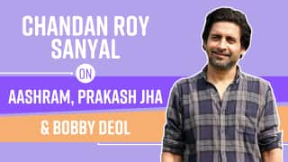 Chandan Roy Sanyal on Working With Prakash Jha in Aashram- Watch