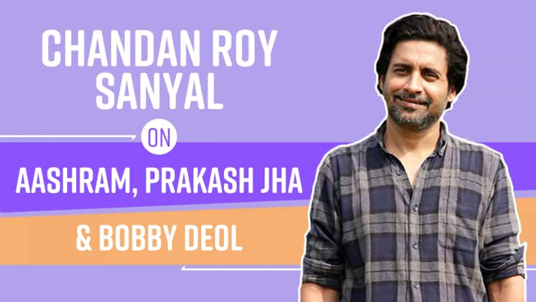 Chandan Roy Sanyal on Working With Prakash Jha in Aashram- Watch
