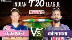 LIVE IPL Score, RR vs KKR:  राजस्थान को हराकर अंकतालिका में दूसरे स्थान पर आई कोलकाता