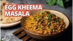 Egg Kheema Masala Recipe In Hindi: घर पर बनाएं ये कीमा डिश, फ्रेंड्स और फैमिली के साथ करें एंजॉय