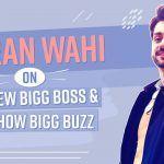 Actor Karan Wahi Talks About The New Season of His Show Bigg Buzz