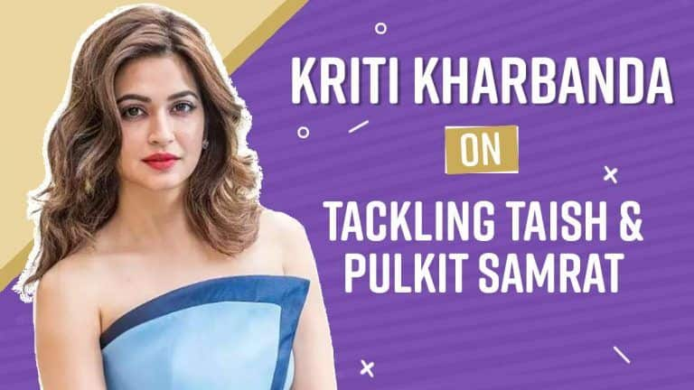 Watch: Kriti Kharbanda And Pulkit Samrat Didn't Know Each Others Role in Upcoming Film Taish