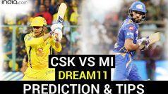 CSK vs MI Dream11 Team Prediction IPL 2020: मुंबई के खिलाफ आज इन युवाओं को प्लेइंग XI में शामिल कर सकती है चेन्नई, देखें पूरी लिस्ट
