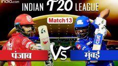 LIVE IPL Score KXIP vs MI: मुंबई के खिलाफ पंजाब ने टॉस जीतकर चुनी गेंदबाजी, ये है दोनों टीमों का प्लेइंग XI