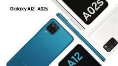 Samsung Galaxy A12, Galaxy A02s Launch: सैमसंग लाया दो नए बजट स्मार्टफोन Galaxy A12 और Galaxy A02s, जानें कीमत और खूबियां
