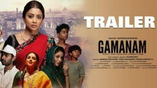 Gamanam Trailer: Shriya Saran, Shiva Kandukuri, Priyanka Jawalkar Starrer to be Released in Telugu, Malayalam, Kannada, Hindi, Tamil