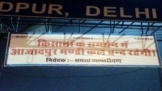 भारत बंद: किसानों के समर्थन में आजादपुर सहित दिल्ली की सभी मंडियां बंद रहेंगी, दूध-फल, सब्जी पर होगी पाबंदी