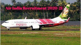 Air India Recruitment 2020-21: एयर इंडिया में इन विभिन्न पदों पर निकली वैकेंसी, जल्द करें आवेदन, ये है अप्लाई करने की आखिरी तारीख