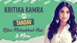 Watch: Kritika Kamra Reveals Her Experience of Working in Tandav