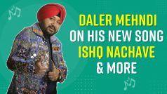 Ishq Nachave : सिंगर दलेर मेहंदी का नया गाना 'इश्क नचावे' हुआ रिलीज, जानें इससे जुड़ी खास बातें