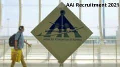 AAI Recruitment 2021: AAI में इन विभिन्न पदों पर आवेदन करने की कल है अंतिम डेट, जल्द करें अप्लाई