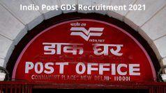 India Post GDS Recruitment 2021: 10वीं पास के लिए भारतीय डाक में निकली बंपर वैकेंसी, आवेदन प्रक्रिया शुरू, जल्द करें अप्लाई