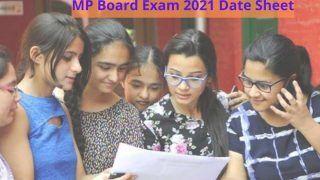 MP Board Exam 2021 Date Sheet: मध्य प्रदेश बोर्ड ने जारी किया 10वीं, 12वीं की परीक्षा डेटशीट, इस दिन से शुरू होगी परीक्षा