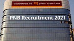 PNB Recruitment 2021: PNB में मैनेजर बनने का सुनहरा मौका, आवेदन प्रक्रिया शुरू, इस Direct Link से करें अप्लाई