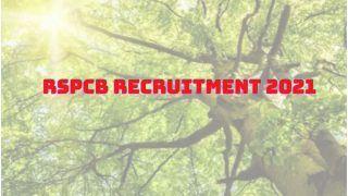 RSPCB Recruitment 2021: राजस्थान स्टेट पॉल्यूशन कंट्रोल बोर्ड में इन पदों पर अप्लाई करने की कल है आखिरी तारीख, इस Direct Link से करें आवेदन