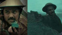 1962: The War In The Hills Trailer- अभय देओल की सीरीज इस दिन होगी रिलीज, सेना की अनकही कहानी...