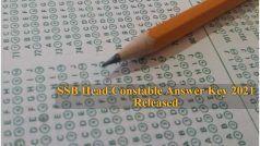 SSB Head Constable Answer Key 2021 Released: SSB ने जारी किया हेड कास्टेबल का रिवाइज्ड Answer Key, ये है डाउनलोड करने का Direct Link