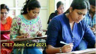 CTET Admit Card 2021: CBSE CTET का एडमिट कार्ड इस दिन हो सकता है जारी, जानें इससे संबंधित डिटेल