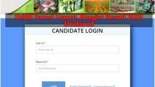 Delhi Forest Guard, Ranger Result 2021 Declared: फॉरेस्ट गार्ड, रेंजर की भर्ती परीक्षा का रिजल्ट जारी, इस Direct Link से चेक करें अपना Score Card