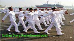 Indian Navy Recruitment 2021: भारतीय नौसेना में शामिल होने का सुनहरा अवसर, बिना एग्जाम के मिलेगी नौकरी, बस करना होगा ये काम
