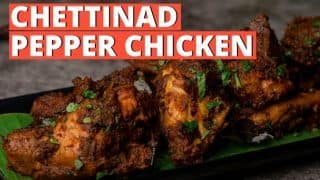 Chettinad Pepper Chicken: Here's How You Can Make Finger-Licking Starter- WATCH Recipe