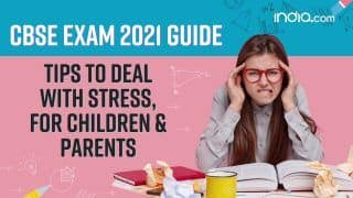 CBSE Board Exam 2021: Tips to Cope Up With Stress For Children And Parents | Watch Video