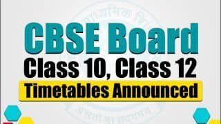 CBSE Releases Revised Date Sheet For Board Exams 2021 | Check Class 10th, 12th New Timetable in Detail Here