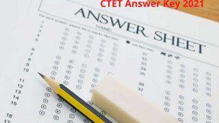 CTET Answer Key 2021: CTET आंसर की को लेकर यह है लेटेस्ट अपडेट, जानें इससे संबंधित खास बातें