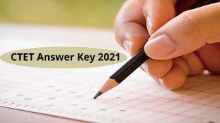 CTET Answer Key 2021 Released: CBSE ने जारी किया CTET 2021 का Answer Key, ये है डाउनलोड करने का Direct Link