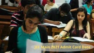 JEE Mains 2021 Admit Card Released: Here's How to Download, Direct Links