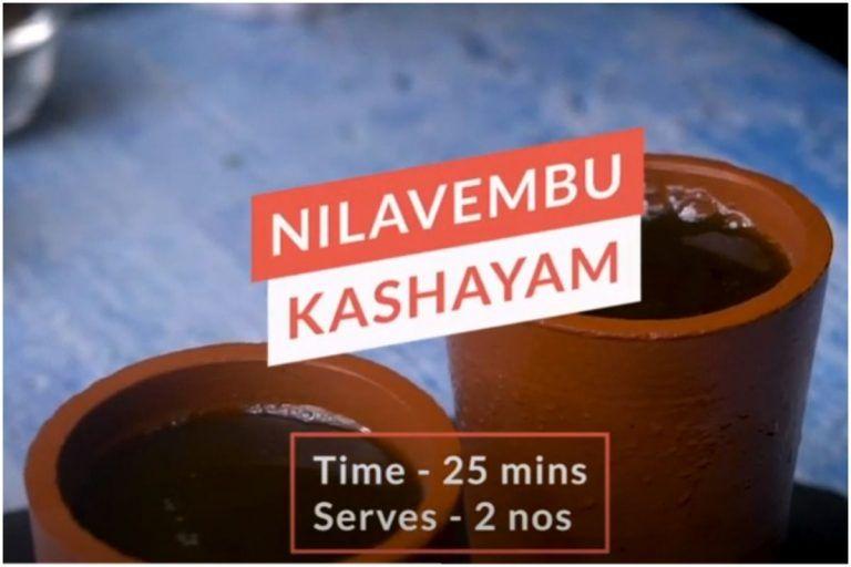 Learn How to Make Nilavembu Kashayam, an Immunity Boosting Drink- WATCH!